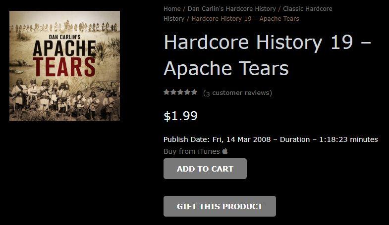 Apache Tears – Hardcore History 20